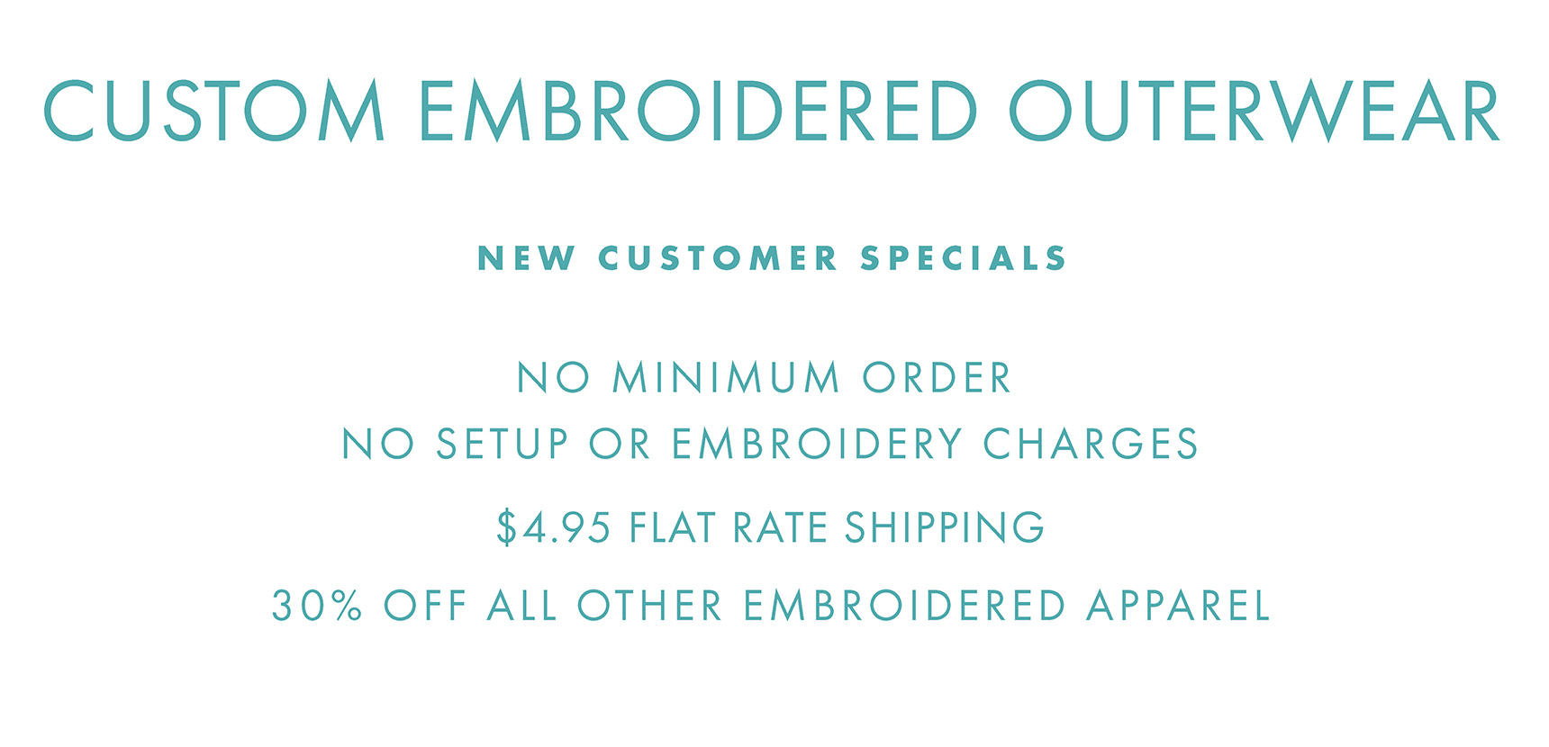 Custom Embroidered Outerwear Apparel, no setup or embroidery charges, shipping just $4.95 per order
