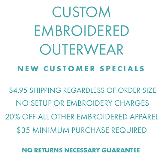 Custom Embroidered Apparel, no setup or embroidery charges, $4.95 shipping