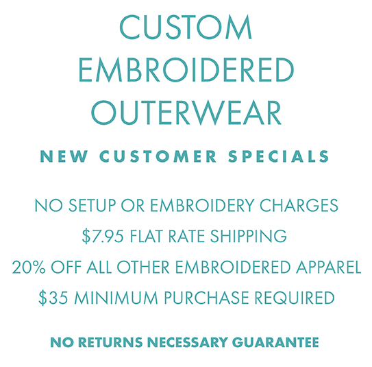Custom Embroidered Apparel, no setup or embroidery charges, shipping just $7.95 per order